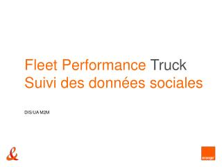 Fleet Performance Truck  Suivi des donn es sociales