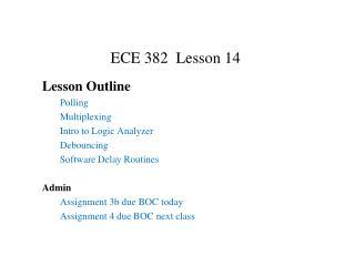 ECE 382  Lesson 14