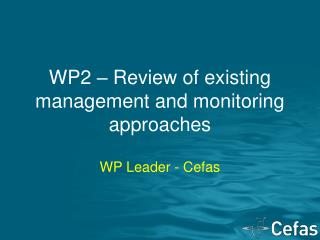 WP2 – Review of existing management and monitoring approaches