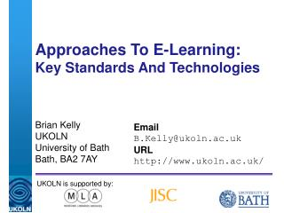 Approaches To E-Learning: Key Standards And Technologies