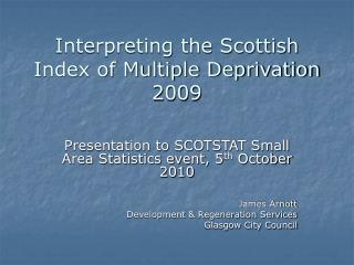 Interpreting the Scottish Index of Multiple Deprivation 2009