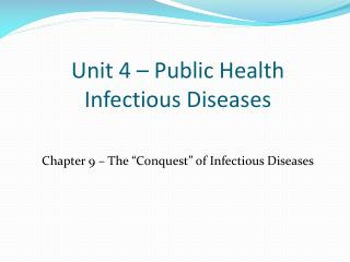 Unit 4 – Public Health Infectious Diseases