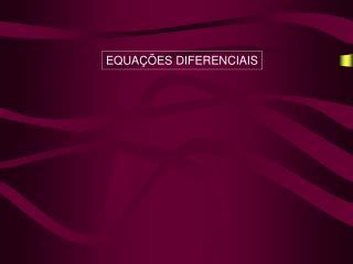 EQUA��ES DIFERENCIAIS