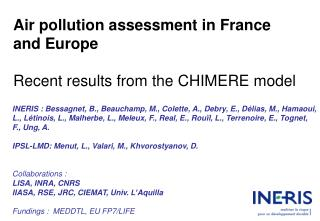 Air pollution assessment in France and Europe Recent results from the CHIMERE model