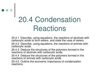 20.4 Condensation Reactions