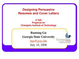 Baotong Gu Georgia State University bgu@gsu July 10, 2008