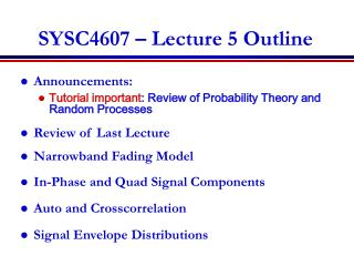 SYSC4607 � Lecture 5 Outline