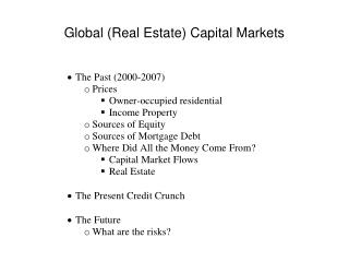 Global (Real Estate) Capital Markets