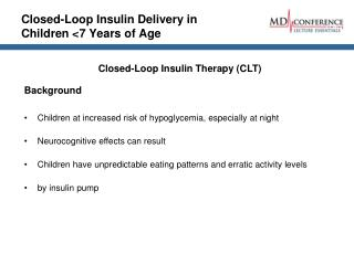 Closed-Loop Insulin Delivery in Children <7 Years of Age