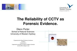 The Reliability of CCTV as Forensic Evidence.