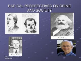 RADICAL PERSPECTIVES ON CRIME AND SOCIETY