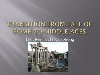 Transition From Fall of Rome to Middle Ages