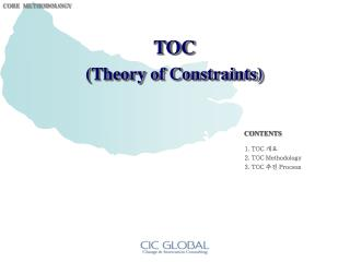 1. TOC  개요 2. TOC Methodology      3. TOC  추진  Process