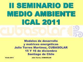 II SEMINARIO DE MEDIO AMBIENTE ICAL 2011