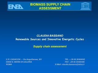 BIOMASS S UPPLY CHAIN ASSESSMENT