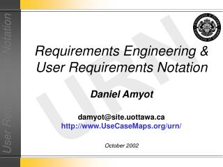 Requirements Engineering & User Requirements Notation