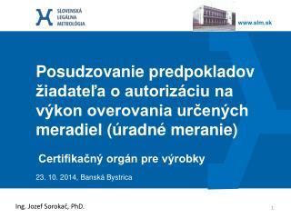 Certifikačný orgán pre výrobky