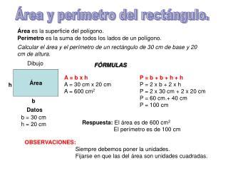 Área y perímetro del rectángulo.