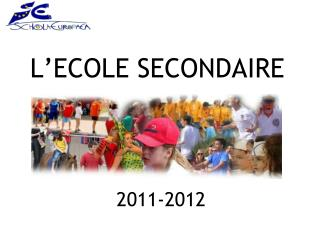 L'ECOLE SECONDAIRE