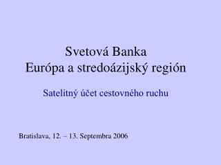 Svetová Banka Európa a stredoázijský región Satelitný účet cestovného ruchu