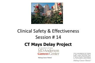 Clinical Safety & Effectiveness Session # 14