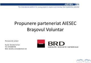 Propunere parteneriat AIESEC  Bra şovul Voluntar