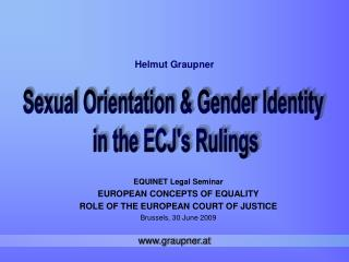 EQUINET Legal Seminar EUROPEAN CONCEPTS OF EQUALITY ROLE OF THE EUROPEAN COURT OF JUSTICE