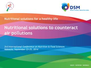3rd International  Conference on Nutrition & Food  Sciences Valencia ,  September  23-25, 2014