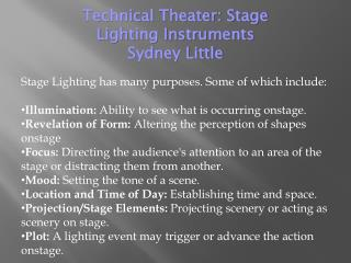 Technical Theater: Stage Lighting Instruments Sydney Little