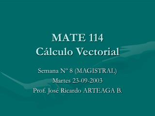 MATE 114 C lculo Vectorial