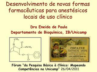 Desenvolvimento de novas formas farmacêuticas para anestésicos locais de uso clínico