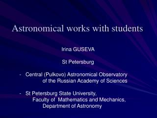Astronomical works with students