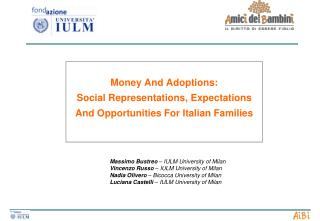 Money And Adoptions:  Social Representations, Expectations And Opportunities For Italian Families