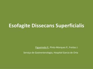 Esofagite Dissecans Superficialis
