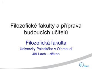 Filozofické fakulty a příprava budoucích učitelů