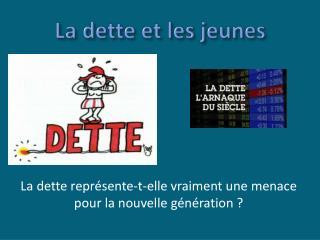 La dette et les jeunes
