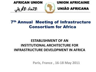 ESTABLISHMENT OF AN  INSTITUTIONAL ARCHITECTURE FOR INFRASTRUCTURE DEVELOPMENT IN AFRICA
