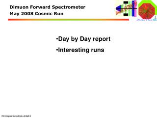 Dimuon Forward Spectrometer  May 2008 Cosmic Run