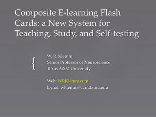 Composite  E-learning Flash Cards : a  New System  for  Teaching ,  Study , and  Self-testing
