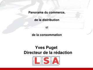 Yves Puget Directeur de la rédaction