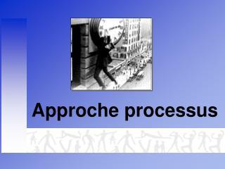 Approche processus