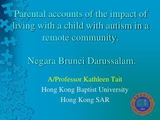 A/Professor Kathleen Tait Hong Kong Baptist University Hong Kong SAR