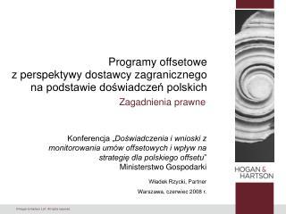 Programy offsetowe z perspektywy dostawcy zagranicznego na podstawie doświadczeń polskich
