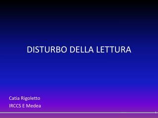 DISTURBO DELLA LETTURA