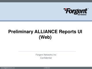 Preliminary ALLIANCE Reports UI (Web)