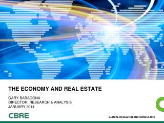 THE Economy and REAL ESTATE