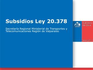 Subsidios Ley 20.378