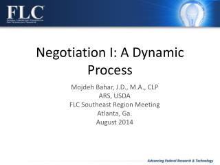 Negotiation I: A Dynamic Process