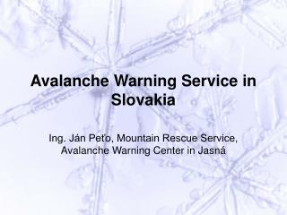 Avalanche Warning Service in Slovakia