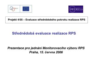 Střednědobá evaluace realizace RPS